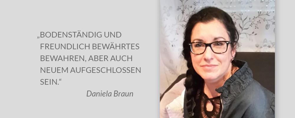 Projektmitarbeiterin Daniela Braun mit Leitspruch